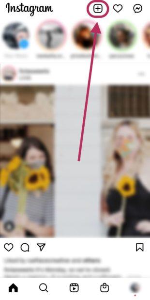 Щелкните значок плюса на главной странице Instagram, чтобы начать прямую трансляцию в Instagram
